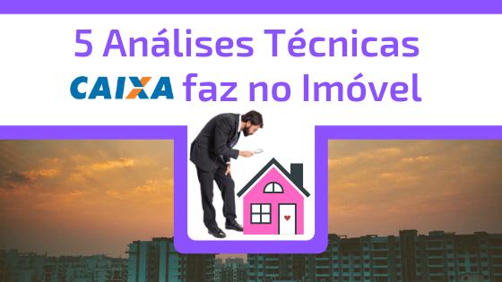 Capa 5 analises caixa - Financiamento Imobiliário: Como a CAIXA faz a liberação do dinheiro