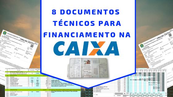Capa 8 Documentos Tecnicos - Financiamento Imobiliário: Como a CAIXA faz a liberação do dinheiro